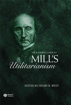 The Blackwell Guide to Mill's Utilitarianism (eBook, PDF)