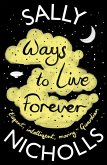 Ways to Live Forever (eBook, ePUB)