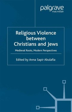 Religious Violence Between Christians and Jews (eBook, PDF)