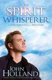 The Spirit Whisperer (eBook, ePUB)