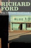 The Ultimate Good Luck (eBook, ePUB)