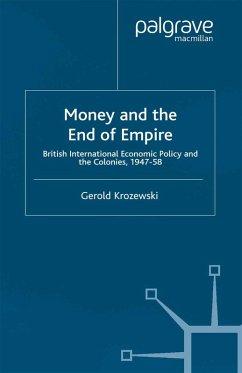 Money and the End of Empire (eBook, PDF) - Krozewski, G.