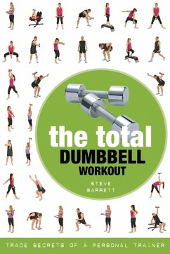 The Total Dumbbell Workout (eBook, ePUB) - Barrett, Steve