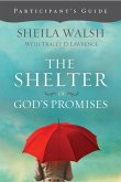The Shelter of God's Promises Participant's Guide (eBook, ePUB)