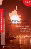 The Millionaire's Club: Connor, Tom & Gavin: Round-the-Clock Temptation / Highly Compromised Position / A Most Shocking Revelation (Mills & Boon Spotlight) (eBook, ePUB)