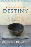 Inspired Destiny (eBook, ePUB)