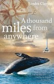 A Thousand Miles from Anywhere (eBook, ePUB)