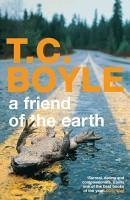 A Friend of the Earth (eBook, ePUB) - Boyle, T. C.
