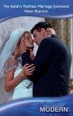 The Italian's Ruthless Marriage Command (Mills & Boon Modern) (eBook, ePUB)