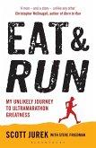 Eat and Run (eBook, ePUB)