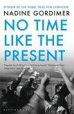 No Time Like the Present (eBook, ePUB)