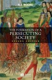 The Formation of a Persecuting Society (eBook, PDF)