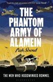 The Phantom Army of Alamein (eBook, ePUB)