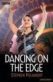 Dancing on the Edge (eBook, ePUB)
