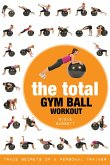 The Total Gym Ball Workout (eBook, ePUB)