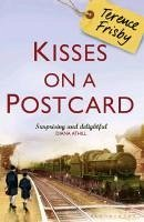 Kisses on a Postcard (eBook, ePUB) - Frisby, Terence