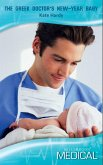 The Greek Doctor's New-Year Baby (Mills & Boon Medical) (The London Victoria, Book 1) (eBook, ePUB)