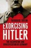 Exorcising Hitler (eBook, ePUB)