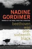 Beethoven Was One-sixteenth Black (eBook, ePUB)