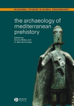The Archaeology of Mediterranean Prehistory (eBook, PDF)