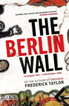 The Berlin Wall (eBook, ePUB) - Taylor, Frederick