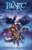 Blart 2: The Boy Who Was Wanted Dead Or Alive - Or Both (eBook, ePUB)