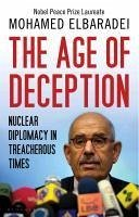 The Age of Deception (eBook, ePUB) - Elbaradei, Mohamed