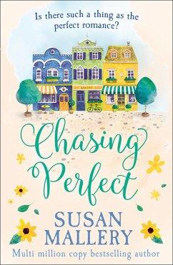 Chasing Perfect (A Fools Gold Novel, Book 1)