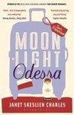 Moonlight in Odessa (eBook, ePUB)