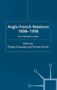 Anglo-French Relations 1898 - 1998 (eBook, PDF)