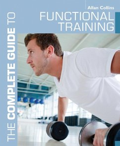 The Complete Guide to Functional Training (eBook, ePUB) - Collins, Allan