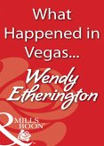 What Happened in Vegas... (Mills & Boon Blaze) (eBook, ePUB)