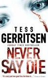Never Say Die (eBook, ePUB)