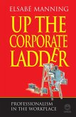 Up the Corporate Ladder (eBook, ePUB)