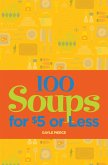 100 Soups for $5 or Less (eBook, ePUB)