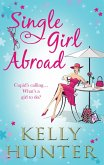 Single Girl Abroad: Untameable Rogue (The Bennett Family, Book 4) / Red-Hot Renegade (The Bennett Family, Book 5) (eBook, ePUB)