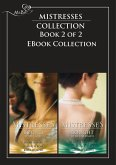 Mistresses: Bound with Gold / Bought with Emeralds: The Revenge Affair / The Frenchman's Mistress / Priceless / Emerald Fire / Mistress Minded / The Wife Seduction (Mills & Boon Romance) (eBook, ePUB)