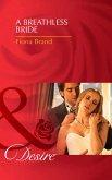 A Breathless Bride (Mills & Boon Desire) (The Pearl House, Book 1) (eBook, ePUB)
