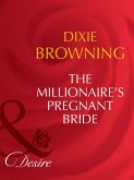The Millionaire's Pregnant Bride (Mills & Boon Desire) (Texas Cattleman's Club: The Last, Book 1) (eBook, ePUB)