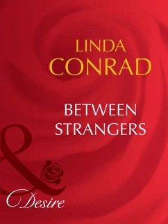 Between Strangers (Mills & Boon Desire)