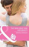 The Man Who Saw Her Beauty (Mills & Boon Cherish) (eBook, ePUB)