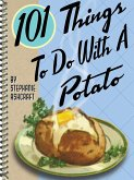 101 Things To Do With a Potato (eBook, ePUB)