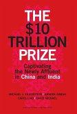 The $10 Trillion Prize (eBook, ePUB)