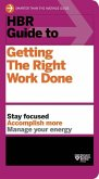 HBR Guide to Getting the Right Work Done (HBR Guide Series) (eBook, ePUB)