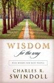 Wisdom for the Way (eBook, ePUB)
