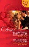 The Billionaire's Bedside Manner / Her Innocence, His Conquest: The Billionaire's Bedside Manner / Her Innocence, His Conquest (Mills & Boon Desire) (eBook, ePUB)
