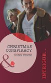 Christmas Conspiracy (Mills & Boon Intrigue) (eBook, ePUB)