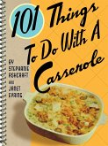 101 Things To Do With a Casserole (eBook, ePUB)