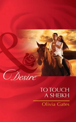 To Touch a Sheikh (Mills & Boon Desire) (Pride of Zohayd, Book 3)