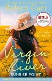 Sunrise Point (A Virgin River Novel, Book 17) (eBook, ePUB)